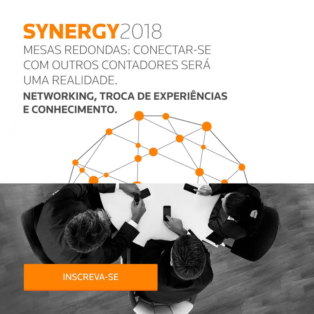 SYNERGY 2018 - Mesas redondas: Conectar-se com outros contadores será uma realidade. Networking, troca de experiências e conhecimento.