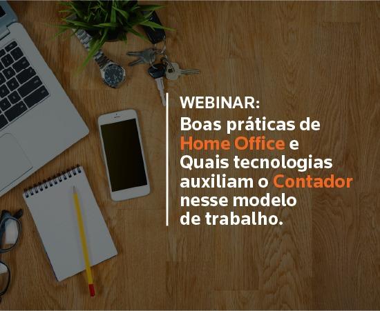 Boas práticas de home office e quais tecnologias auxiliam o Contador nesse modelo de trabalho