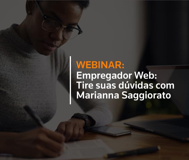 Empregador Web: Tire suas dúvidas com Marianna Saggiorato
