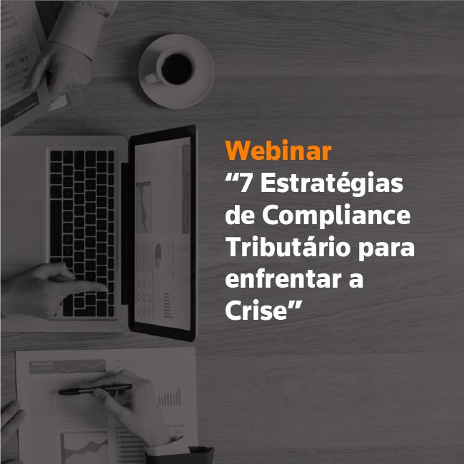 7 Estratégias de Compliance Tributário para enfrentar a Crise