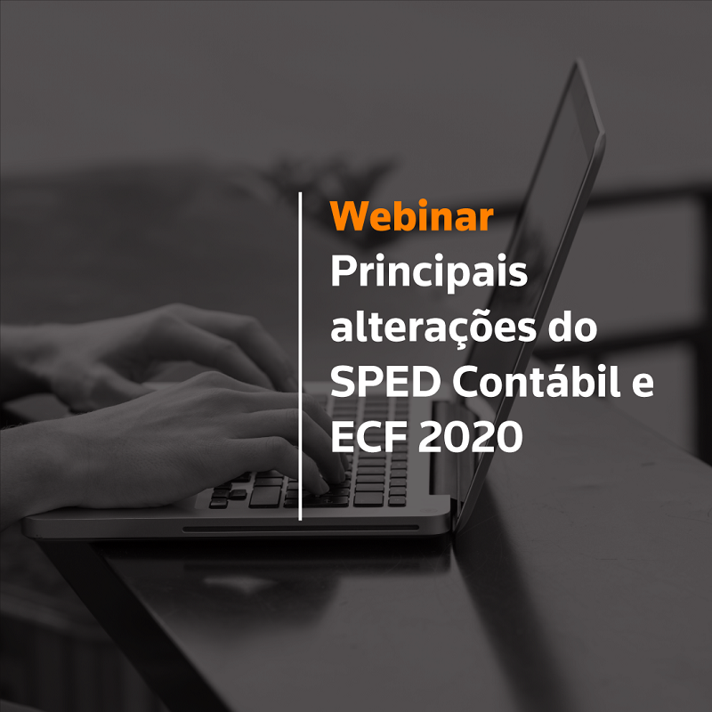 Principais alterações do SPED Contábil e ECF 2020