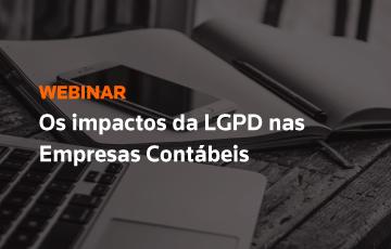 Os impactos da LGPD nas Empresas Contábeis