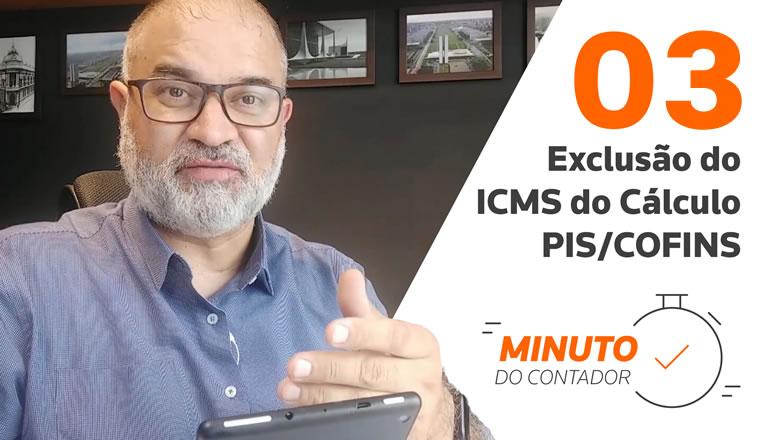 Exclusão do ICMS do Cálculo PIS/COFINS