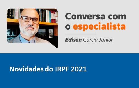 Novidades do IRPF 2021
