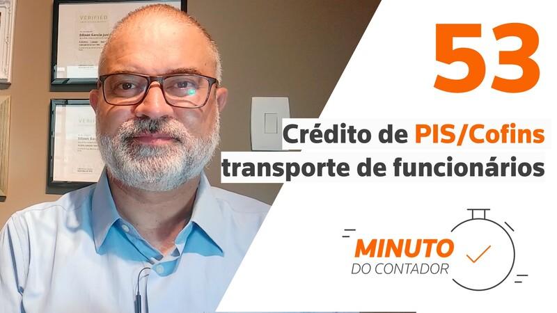 Crédito de PIS/Cofins transporte de funcionários